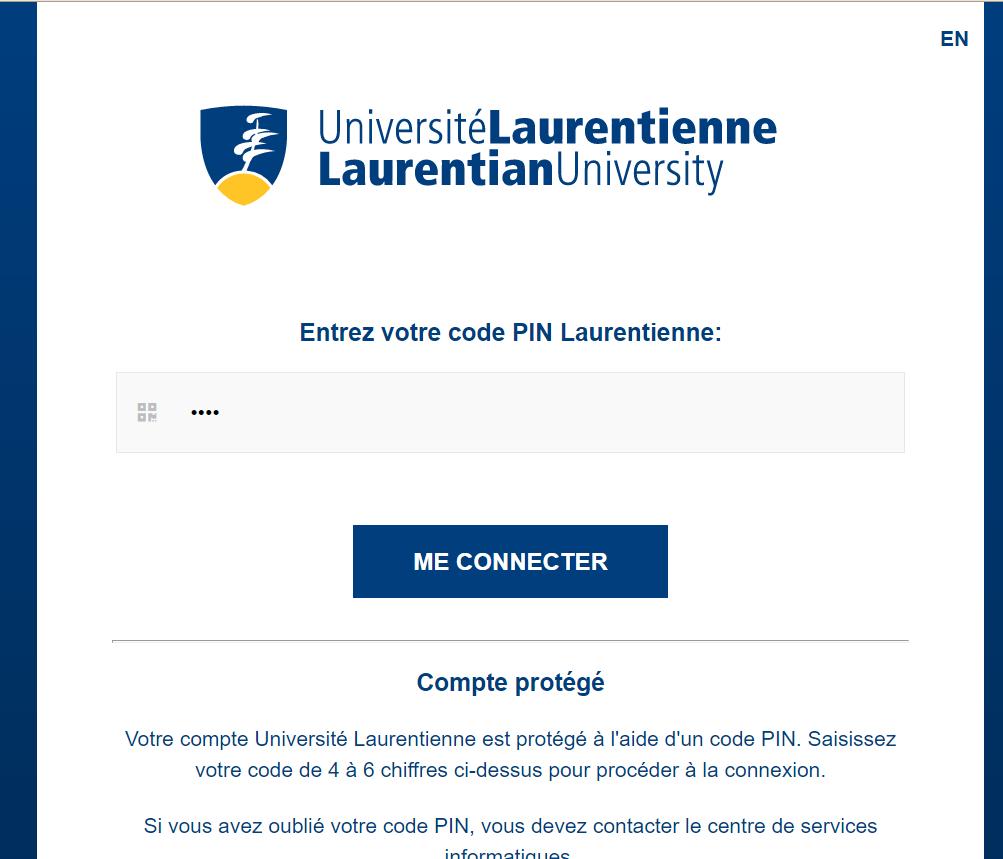 l'écran pour entrez votre code PIN Laurentienne